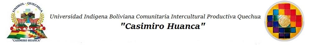 """Unibol Quechua """"Casimiro Huanca"""""""